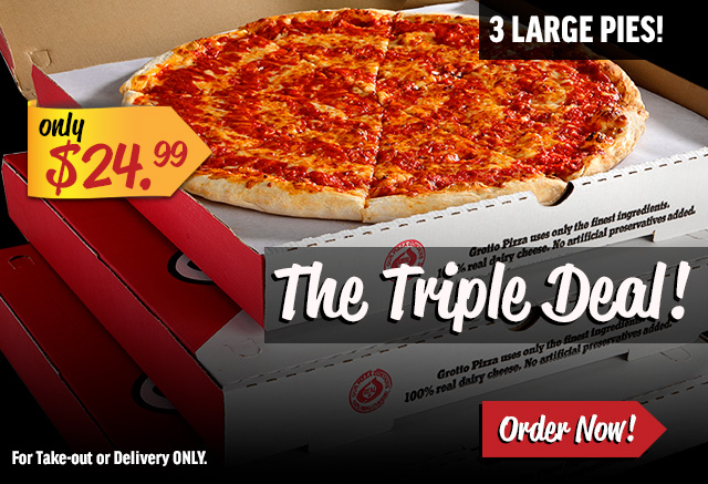Triple Deal! Get 3 Large Pies for $24.99. Take-out or Delivery only.